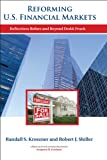 img - for Reforming U.S. Financial Markets: Reflections Before and Beyond Dodd-Frank (Alvin Hansen Symposium on Public Policy at Harvard University) book / textbook / text book
