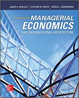 Managerial Economics & Organizational Architecture, 6th Edition (Irwin Economics) Book Pdf