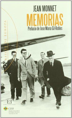 Descargar Libro Memorias: Prefacio De José María Gil-robles Jean Monnet