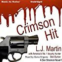 Crimson Hit: Dev Shannon, 1 Audiobook by L. J. Martin, Bob Burton Narrated by Gene Engene
