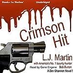 Crimson Hit: Dev Shannon, 1 | L. J. Martin,Bob Burton