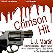 Crimson Hit: Dev Shannon, 1 | L. J. Martin, Bob Burton