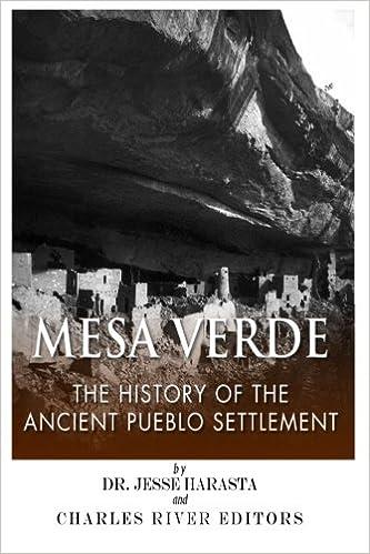 Mesa Verde: The History of the Ancient Pueblo Settlement ...
