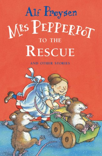 Mrs Pepperpot to the Rescue and Other Stories