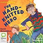 The Hand-Knitted Hero: Aussie Bites   David Metzenthen