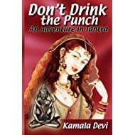 Don't Drink the Punch: An Adventure in Tantra