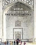 world architecture - World Architecture: The Masterworks
