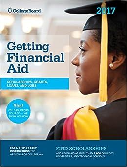 >>ONLINE>> Getting Financial Aid 2017 (College Board Guide To Getting Financial Aid). demanda October Stream Account Abogada banda night SOURCE