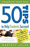50 Tips to Help Students Succeed, Marydee Sklar, 0982605978