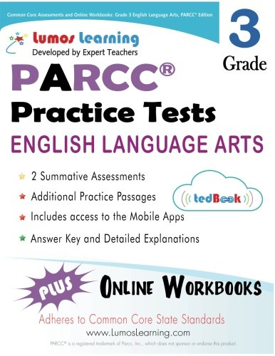 Download Common Core Assessments and Online Workbooks: Grade 3 Language Arts and Literacy, PARCC Edition: Common Core State Standards Aligned pdf epub