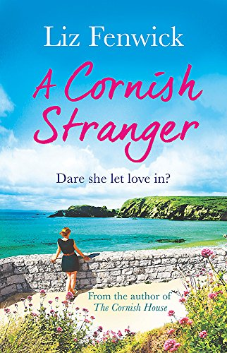 (A Cornish Stranger: A page-turning summer read full of mystery and romance)