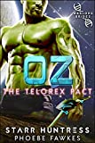Oz (The Telorex Pact Book 1)