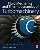 img - for Fluid Mechanics and Thermodynamics of Turbomachinery, Seventh Edition 7th edition by Dixon B.Eng. Ph.D., S Larry, Hall Ph.D., Cesare (2013) Hardcover book / textbook / text book
