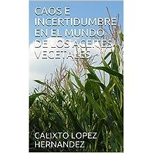 CAOS E INCERTIDUMBRE EN EL MUNDO DE LOS ACEITES VEGETALES (Spanish Edition)