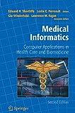 Medical Informatics: Computer Applications in