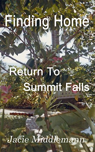 Finding Home (Return to Summit Falls Book 4) by [Middlemann, Jacie]