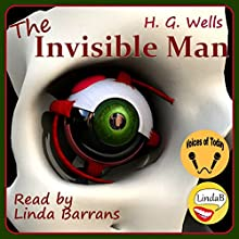 The Invisible Man Audiobook by H. G. Wells Narrated by Linda Barrans