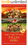 The Case of the Fallen Hero (An Inspector David Graham Cozy Mystery Book 3)