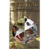 Survival Learn 20 Essential Tips to Stay Alive In the Wild Surrounding: (Preppers Supplies, Survival Tactics, Prepping) (shtf Preparedness, shtf stockpile, ... Camping, how to survive natural disaster)
