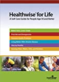Healthwise for Life : A Self-Care Guide for People Age 50 and Better, Kemper, 1932921311