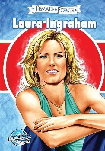 Female Force: Laura Ingraham