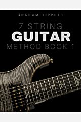 7 String Guitar Method: Book 1