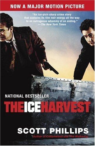 Ice Kansas - The Ice Harvest: A Novel