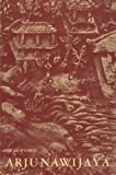 Arjunawijaya : A Kakawin of Mpu Tantular, , 9024719364