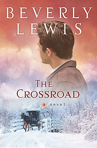 The Crossroad (Amish Country Crossroads Book 2)