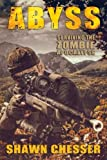Abyss: Surviving the Zombie Apocalypse (Volume 12)