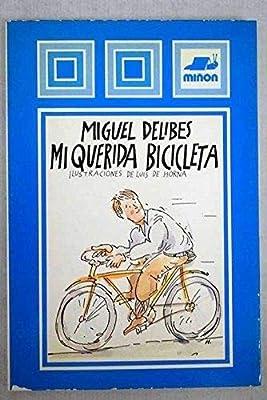 Mi querida bicicleta: Amazon.es: Delibes, Miguel: Libros