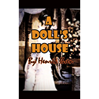A Doll's House (Illustrated)