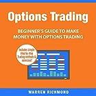 Options Trading: Beginner's Guide to Make Money with Options Trading, Book 1 Hörbuch von Warren Richmond Gesprochen von: David Angelo