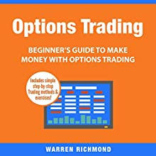 Options Trading: Beginner's Guide to Make Money with Options Trading, Book 1 | Livre audio Auteur(s) : Warren Richmond Narrateur(s) : David Angelo