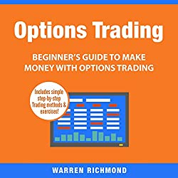 Options Trading: Beginner's Guide to Make Money with Options Trading, Book 1
