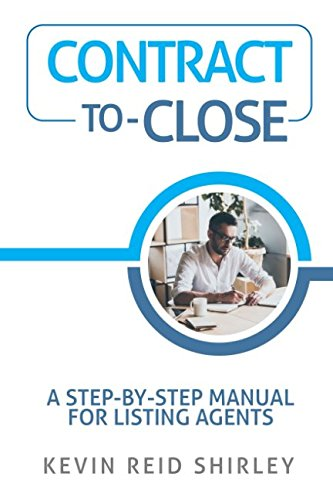 - Contract-to-Close: A Step-by-Step Manual for Listing Agents