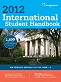 International Student Handbook 2012, College Board Editors, 0874479738