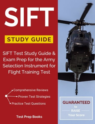 SIFT Study Guide: SIFT Test Study Guide & Exam Prep for the Army Selection Instrument for Flight Training Test
