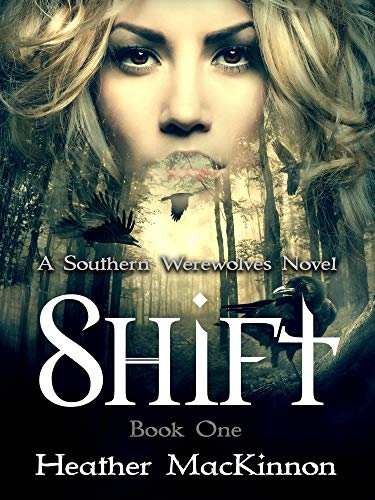 Shift (Southern Werewolves Book 1)