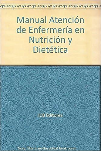 Manual Atención de Enfermería en Nutrición y Dietética