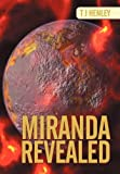 Miranda Revealed, T. J. Henley, 146858281X