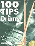 100 Tips for Drums, Mick Sturgis, 1860744354