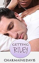 Getting Riley
