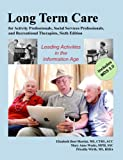 This is the best reference book for activity directors working in long-term care, assisted living, and adult day programs and the most popular text for training new professionals. This book is down to earth, easy to understand, and comprehens...