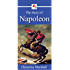 The Story of Napoleon (Illustrated)