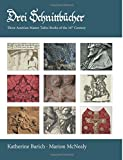 Drei Schnittbucher: Three Austrian Master Tailor Books of the 16th Century