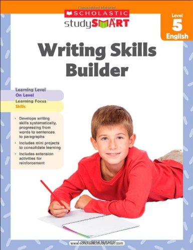 Scholastic Study Smart Writing Skills Builder Level 5 ()
