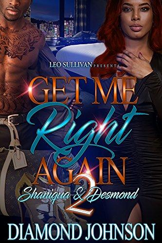 Get Me Right Again 2: Shaniqua & Desmond