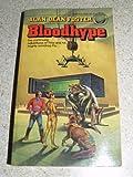 Bloodhype, Alan Dean Foster, 0345310217