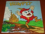 Humpty; Dramtic Musical Adaptation of the Animated Film